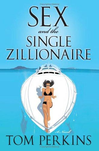 Download Sex and the Single Zillionaire