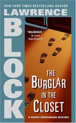 The Burglar in the Closet (Bernie Rhodenbarr Mysteries)