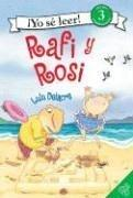 Rafi and Rosi (Spanish edition): Rafi y Rosi (I Can Read Book 3)