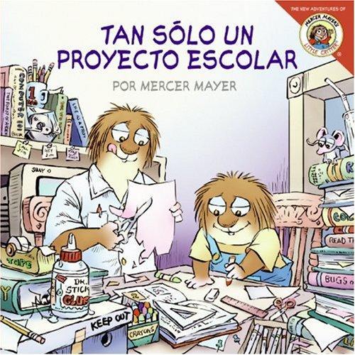 Little Critter: Just a School Project (Spanish edition): Tan solo un proyecto escolar (Little Critter)
