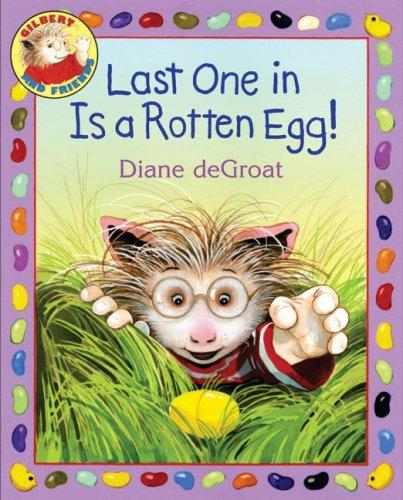 Download Last One in Is a Rotten Egg! (Gilbert and Friends)