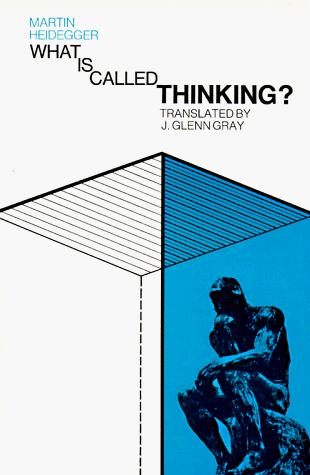 What Is Called Thinking?