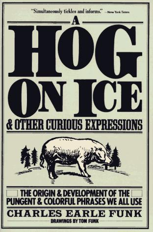 Download A hog on ice and other curious expressions