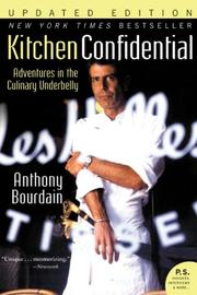 Cover image for Kitchen Confidential: Adventures in the Culinary Underbelly