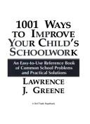 1001 ways to improve your child's schoolwork