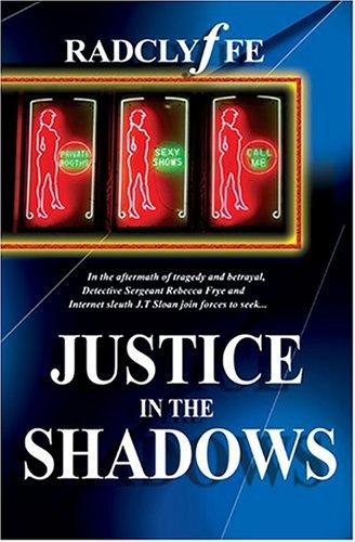 Justice in the Shadows by Radclyffe