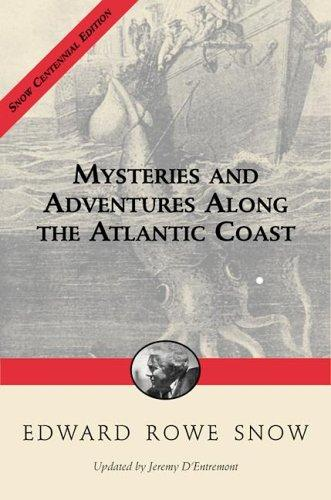 Download Mysteries and adventures along the Atlantic coast