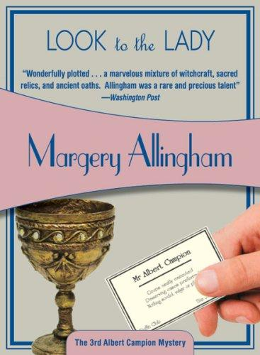 Download Look to the Lady (Felony & Mayhem Mysteries) (Albert Campion Mysteries)