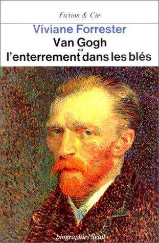 Download Van Gogh, ou, L'enterrement dans les blés