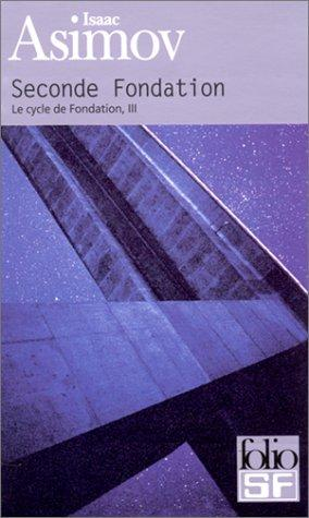 Le Cycle de Fondation, tome 3