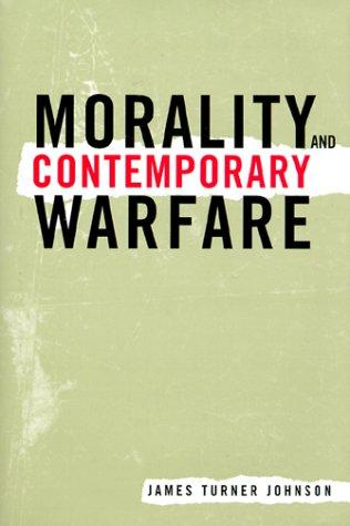 Download Morality and Contemporary Warfare