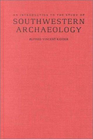 Download An introduction to the study of Southwestern archaeology