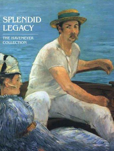 Download Splendid Legacy The Havemeyer Collection