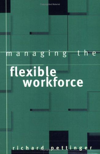 Managing the flexible workforce