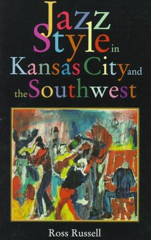 Download Jazz style in Kansas City and the Southwest