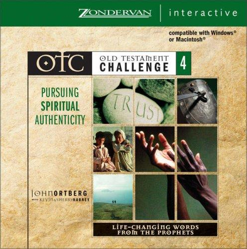 Download Old Testament Challenge Volume 4: Pursuing Spiritual Authenticity