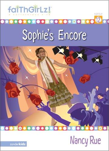 Download Sophie's Encore (Faithgirlz!)
