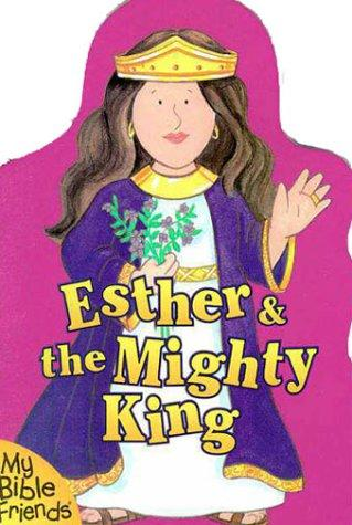 Esther & the Mighty King