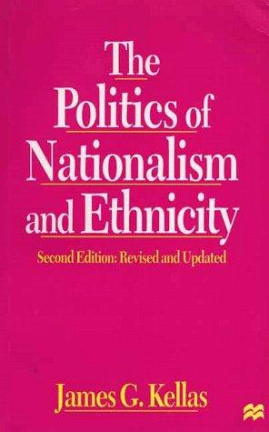 Download The politics of nationalism and ethnicity