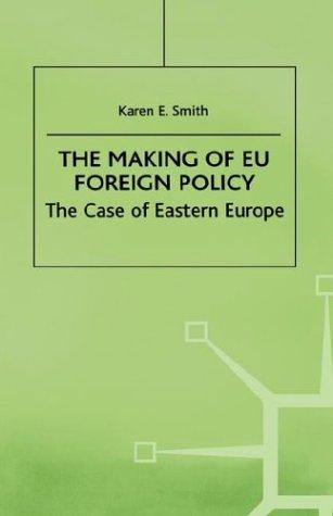 The making of EU foreign policy