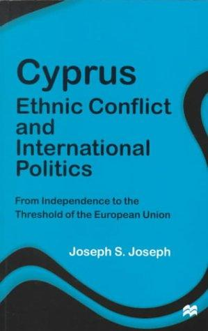 Download Cyprus: Ethnic Conflict and International Politics