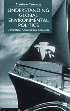 Download Understanding Global Environmental Politics