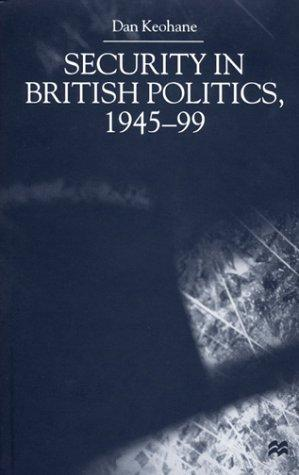 Download Security in British Politics, 1945-99