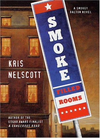 Smoke-filled rooms by Kris Nelscott