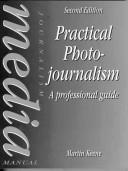 Download Practical photojournalism