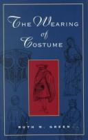 The wearing of costume