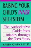 Download Raising your child's inner self-esteem