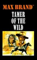 Tamer of the wild