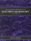 Download The principles and practice of electron microscopy