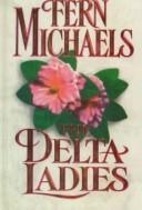 The delta ladies by Hannah Howell