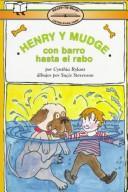 Henry y Mudge con barro hasta el rabo