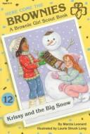 Thumbnail of Krissy and the Big Snow (Here Come the Brownies)  by Leonard, Marcia