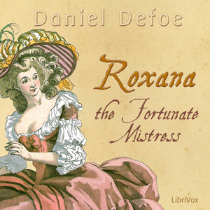 Roxana: The Fortunate Mistress(5499) by Daniel Defoe audiobook cover art image on Bookamo