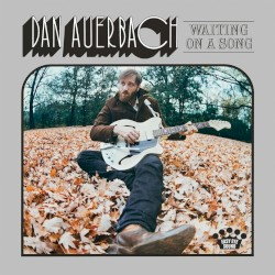 Dan Auerbach - Stand by My Girl