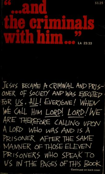 """""""... and the criminals with him ..."""" Lk 23:33 by Will D. Campbell"""