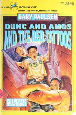 Cover of: Dunc and Amos and the red tattoos | Gary Paulsen