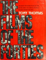 Cover of: The films of the forties | Thomas, Tony