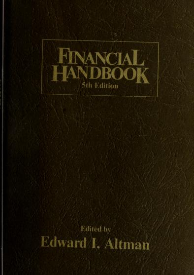 Financial handbook by edited by Edward I. Altman ; associate editor, Mary Jane McKinney.