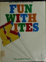 Cover of: Fun with Kites | John Dyson, Kate Dyson