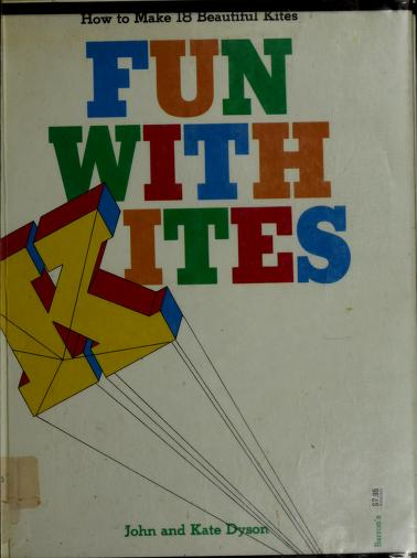 Fun with Kites by John Dyson, Kate Dyson