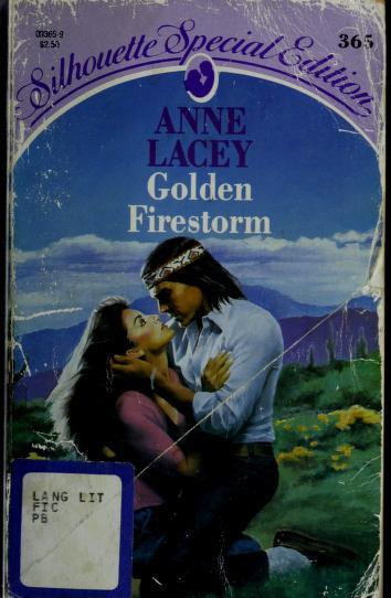 Golden Firestorm by Anne Lacey