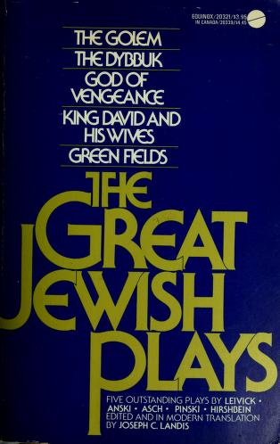 Cover of: The great Jewish plays | Joseph C. Landis