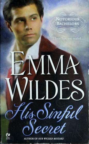 Cover of: His sinful secret | Emma Wildes