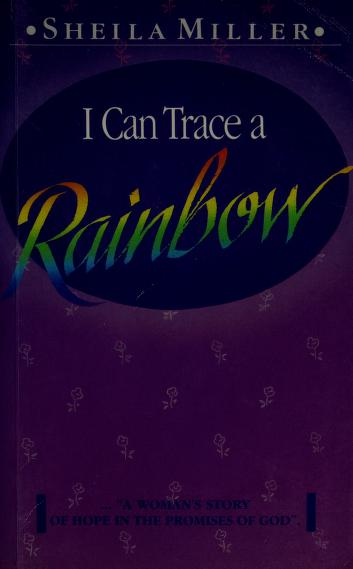 Cover of: I Can Trace a Rainbow | Sheila Walsh