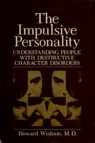 Cover of: The impulsive personality by Howard Wishnie