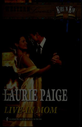 Cover of: Live-In Mom (Western Lovers: Kids 'n Kin #27) | Laurie Paige